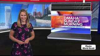 Omaha Sunday Morning: June 10, 2018