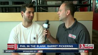 Phil In The Blank: Barret Pickering
